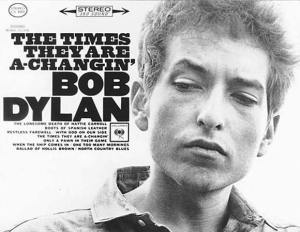 "The cover of the Bob Dylan LP ""The times they are a-changin"""