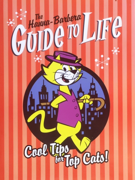 Top Cat Guide to Life